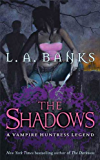 The Shadows: A Vampire Huntress Legend (Vampire Huntress Legend series Book 11)