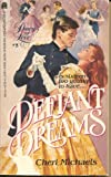 Defiant Dreams, Cheri Michaels, 0671551574