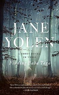 Book Cover: Finding Baba Yaga: A Short Novel in Verse