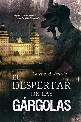 El despertar de las gargolas (Spanish Edition) [Lorena  A. Falcon] (Tapa Blanda)