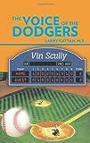 The Voice of the Dodgers, Larry Kattan, 1426966733