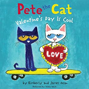 Pete the Cat: Valentine's Day is Cool Audiobook