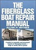 : The Fiberglass Boat Repair Manual