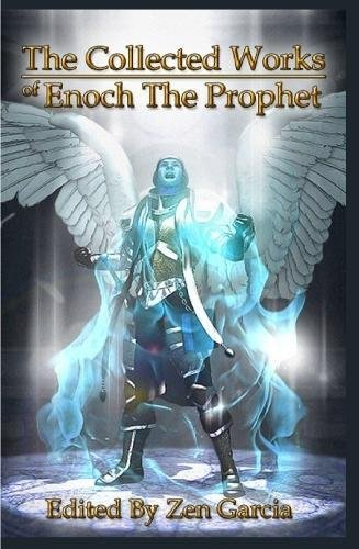 Collected Works of Enoch the Prophet