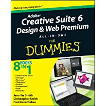 Adobe Creative Suite 6 Design and Web Premium All-in-One For Dummies