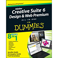 Adobe Creative Suite 6 Design and Web Premium All-in-One For Dummies (English Edition)
