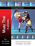 Muay Thai in Pictures, Sid Remmer, 0957167814