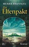 Der Elfenpakt: Roman (Elfenserie)