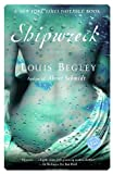 Front cover for the book Shipwreck by Louis Begley