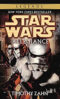 Allegiance: Star Wars Legends (Star Wars - Legends) by [Zahn, Timothy]