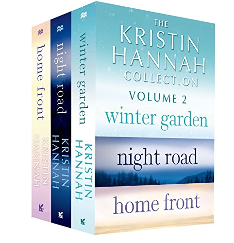 The Kristin Hannah Collection: Volume 2: Winter Garden, Night Road, Home (Winter Garden Collection)