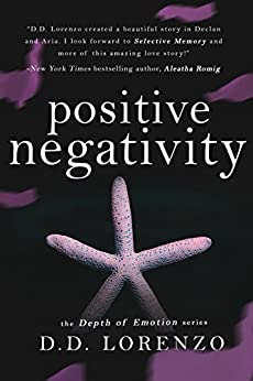 Positive Negativity (The Depth of Emotion Book 1) by [Lorenzo, DD]