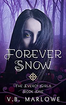 Forever Snow (The Everly Girls Book 1)
