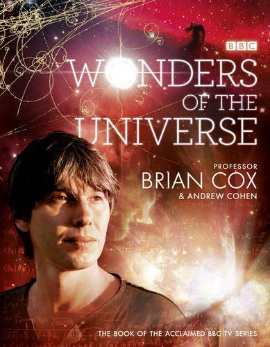 Wonders of the Universe by Brian Cox (2011-03-03)