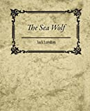 The Sea Wolf - Jack London, Jack London, 1604245166