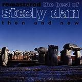Best Of: Then & Now by Steely Dan (1993-10-20)