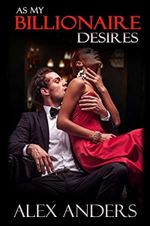book cover of As My Billionaire Desires