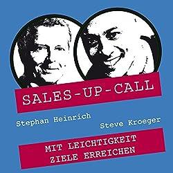 Mit Leichtigkeit Ziele erreichen (Sales-up-Call)