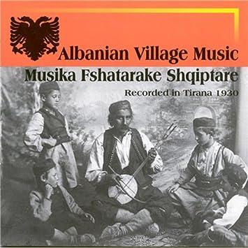 VARIOUS ARTISTS - Albanian Village Music 1930 - Amazon.com Music