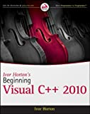 Beginning Visual C++ 2010, Ivor Horton, 0470500883
