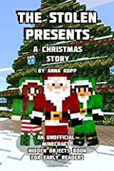 The Stolen Presents: A Christmas Story: An Unofficial Minecraft Hidden Objects Book for Early Readers Paperback