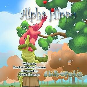 Alpha Hippo Audiobook
