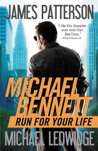 Run for Your Life (Michael Bennett, Book 2)