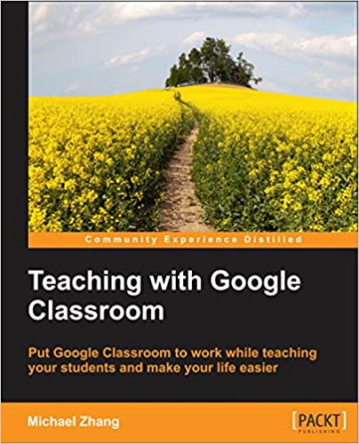 Download PDF Teaching with Google Classroom