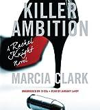 Killer Ambition (Rachel Knight Novels)