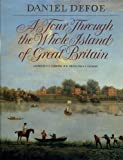 img - for A Tour through the Whole Island of Great Britain: Abridged and Illustrated Edition book / textbook / text book