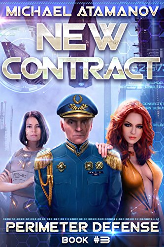 - New Contract (Perimeter Defense Book #3) LitRPG series