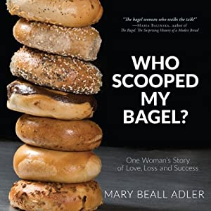 Who Scooped My Bagel? Audiobook