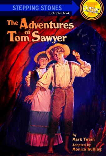 The Adventures of Tom Sawyer (A Stepping Stone - Monica Tom
