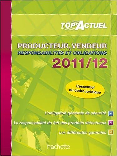 Livres gratuits en ligne TOP'Actuel - Producteur-Vendeur 2011/2012: Responsabilités et obligations pdf ebook