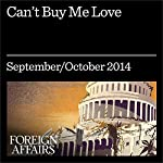 Can't Buy Me Love: China's New Rich and Its Crisis of Values   John Osburg