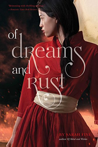 Of Dreams and Rust by [Fine, Sarah]