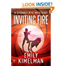 INVITING FIRE (A Sydney Rye Mystery, #6)