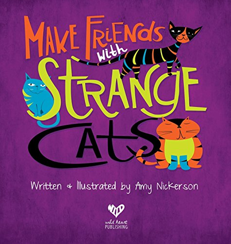 Make Friends with Strange (Strange Cat)