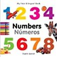 My First Bilingual Book - Numbers - English-Spanish (My First Bilingual Books)