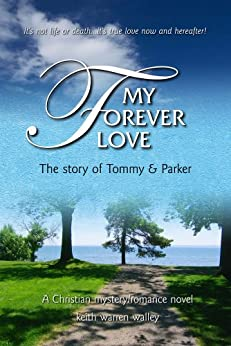 My Forever Love by [Warren Walley, Keith]