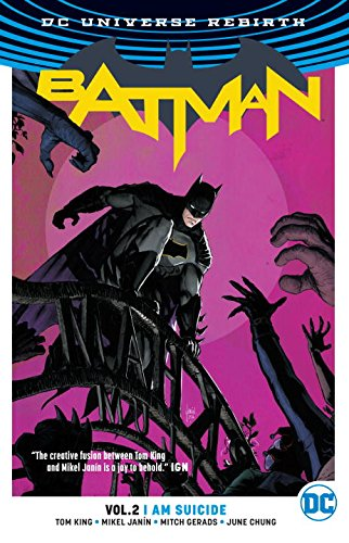 Batman Vol. 2: I Am Suicide (Rebirth)
