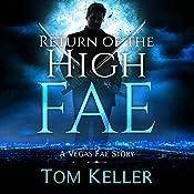 Return of the High Fae: Vegas Fae Stories | Tom Keller