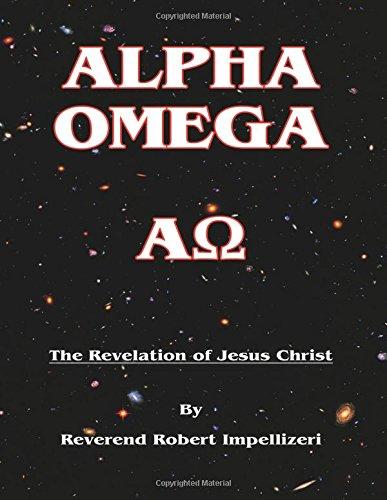 Download Alpha Omega: The Revelation of Jesus Christ pdf