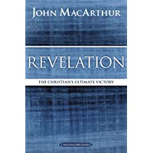 Revelation: The Christian's Ultimate Victory (MacArthur Bible Studies)
