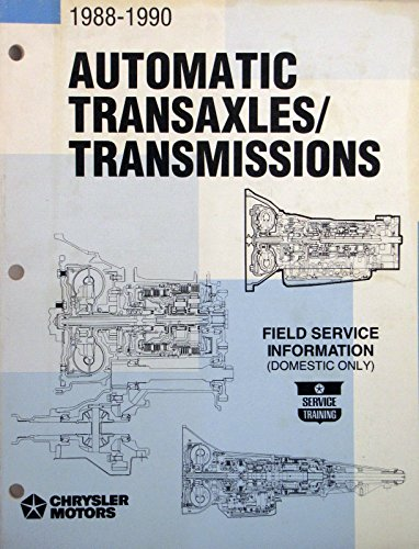 1988-1990 Chrysler Automatic Transaxles/Transmissions Field Service Information