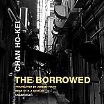 The Borrowed | Chan Ho-kei