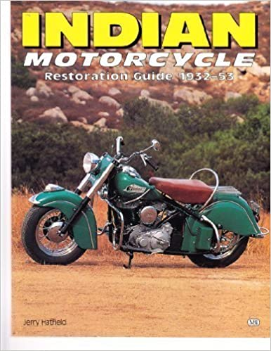 Indian Motorcycle: Restoration Guide 1932-53 (Authentic