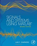 Signals and Systems Using MATLAB, Luis Chaparro, 0123948126
