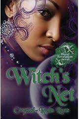 Witch's Net: A Blood Revelation Novel Paperback