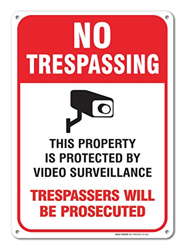 Video Surveillance Sign - 7x10 - No Trespassing Violators Will Be Prosecuted Sign Legend .40 Aluminum